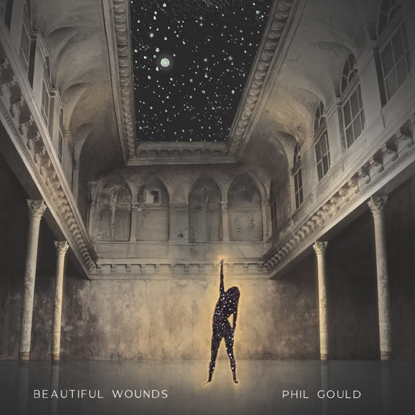 Phil Gould - Beautiful Wounds (2021)