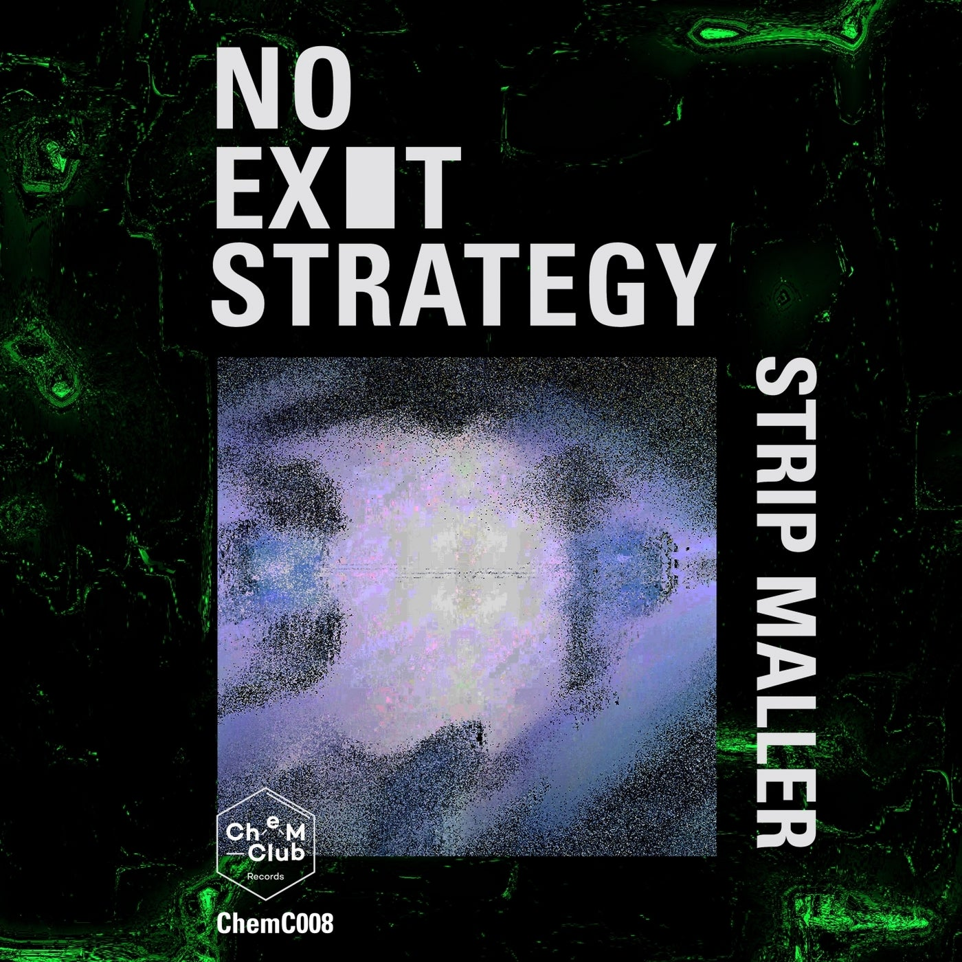 Strip Maller - No Exit Strategy (2021)