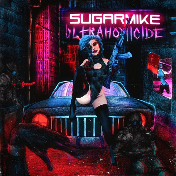 Sugar Mike - Ultrahomicide (2021)
