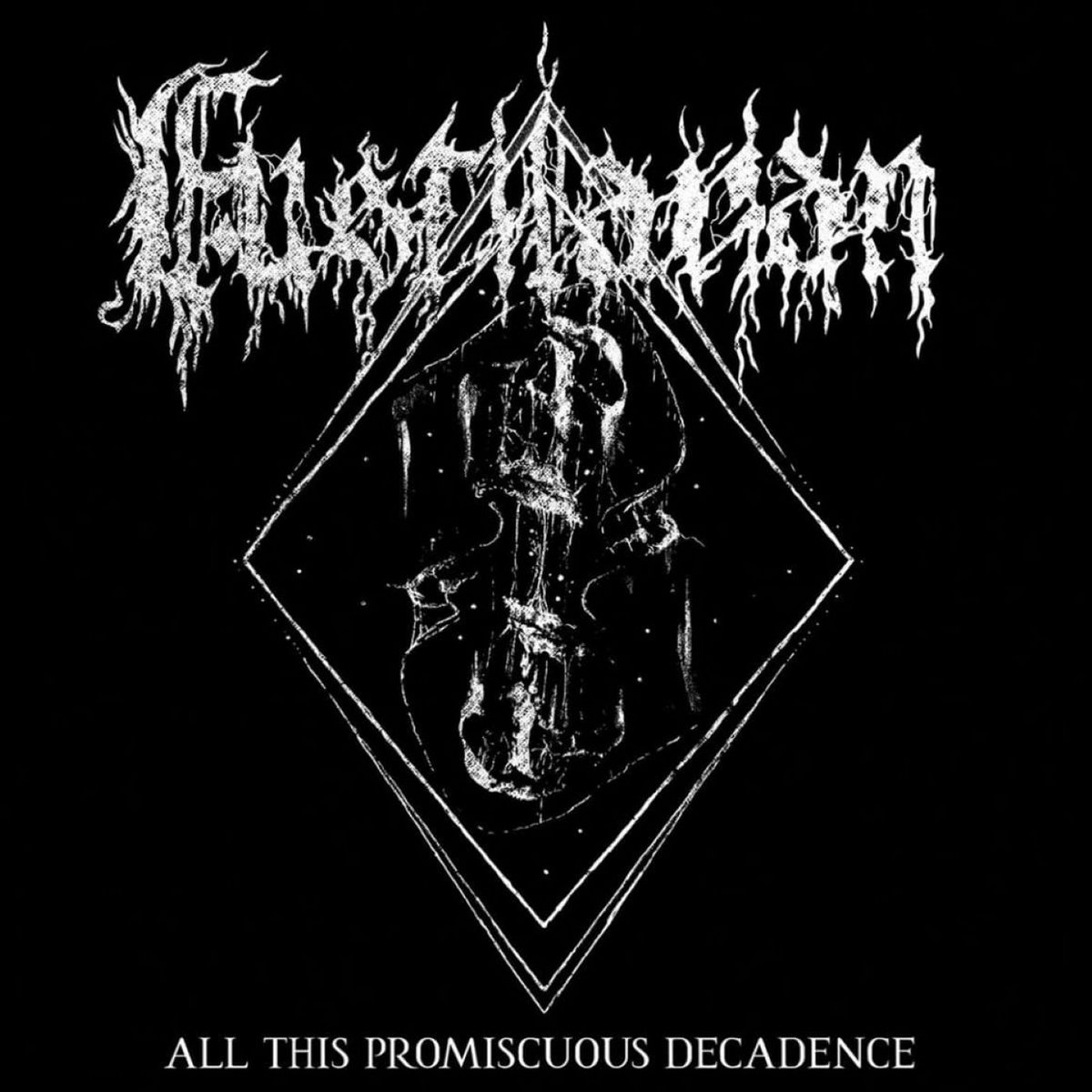 Fustilarian - All This Promiscuous Decadence (2021)