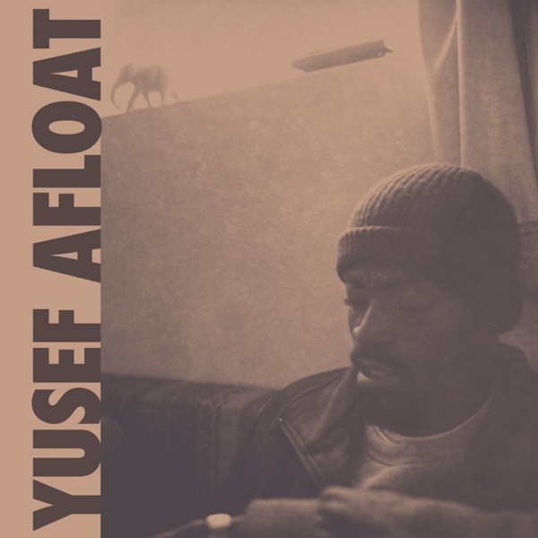 Yusef Afloat - Foreign Objects / Hard Times (2021)