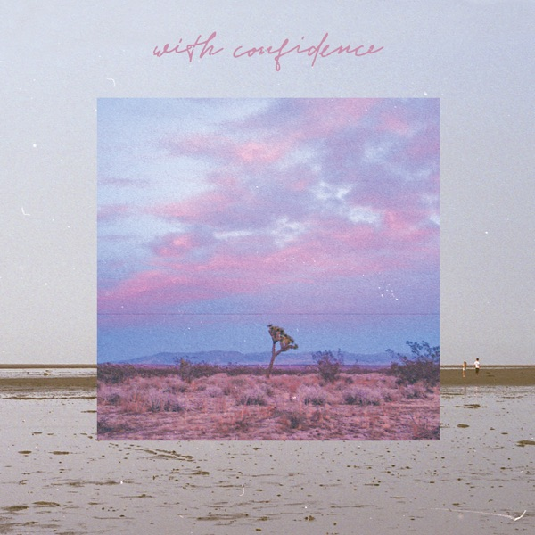 With Confidence - With Confidence (2021)