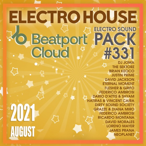 Various Musicians - Beatport Electro House: Sound Pack #331 (2021)