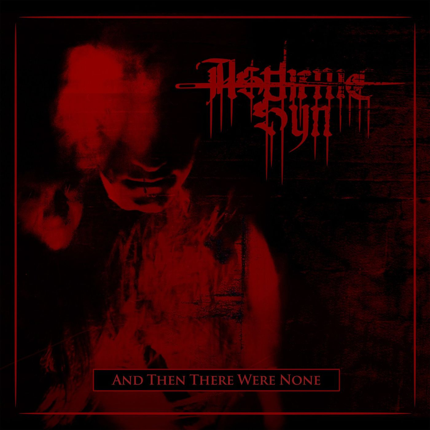 Asthenic Syn - And Then There Were None (2021)