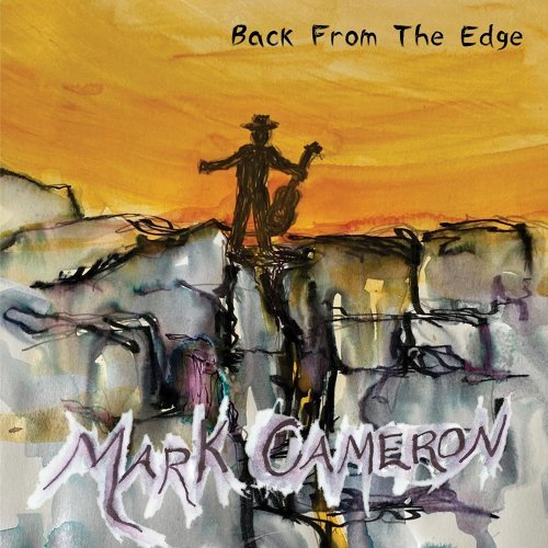 Mark Cameron - Back From The Edge (2021)