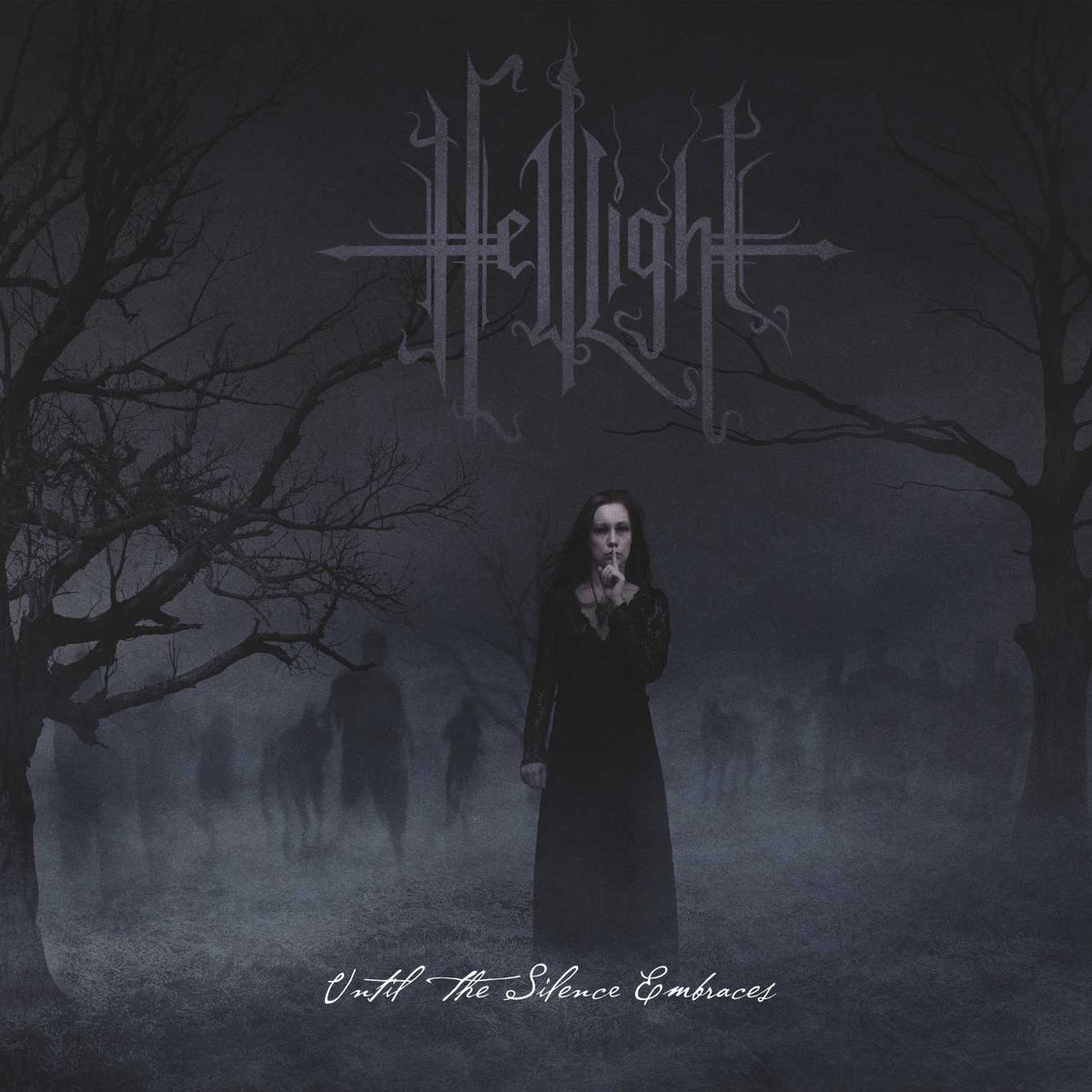 HellLight - Until the Silence Embraces (2021)