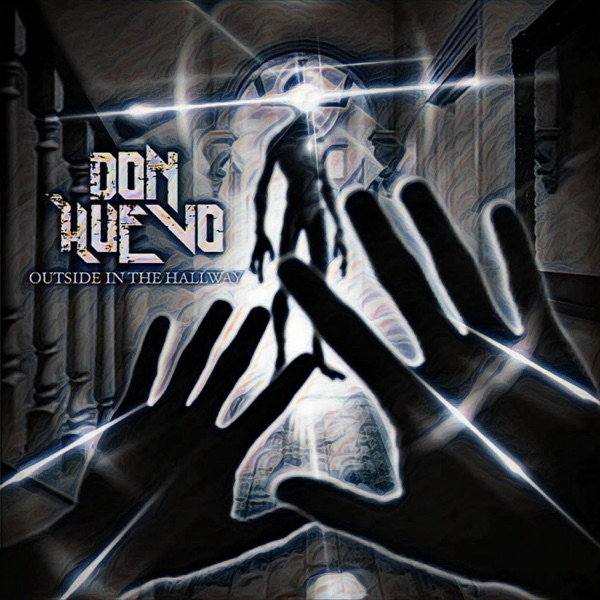 Don Huevo - Outside in the Hallway (2021)
