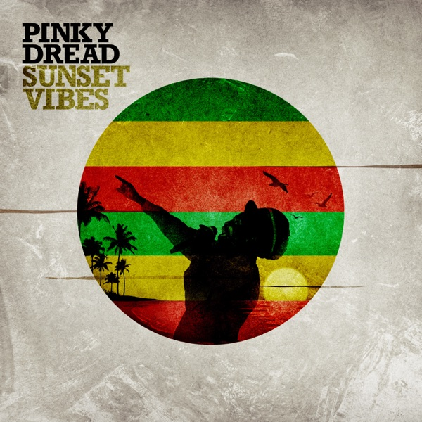 Pinky Dread - Sunset Vibes (2021)