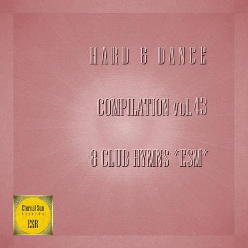 Various Performers - Hard & Dance Compilation Vol. 43 (2021)
