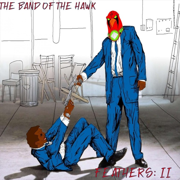 The Band of the Hawk - Feathers: II (2021)