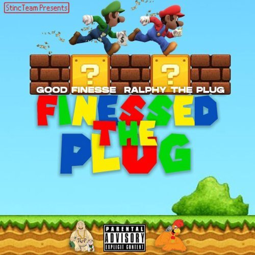 GoodFinesse x Ralfy the Plug - Finessed the Plug (2021)