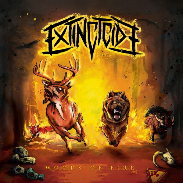 Extinctcide - Woods Of Fire (2021)