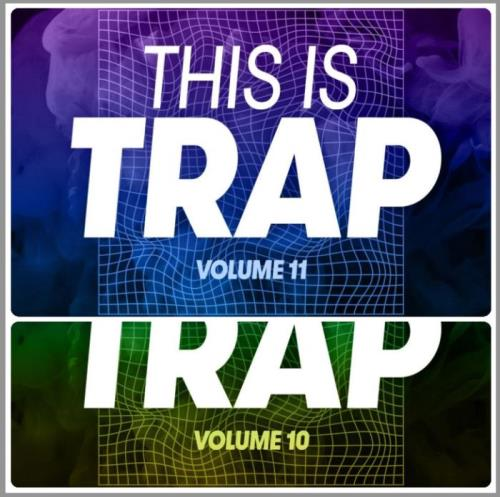 Various Performers - This Is Trap Vol. 10-11 (2021)