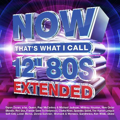 Various Performers - NOW That's What I Call 12' 80s: Extended (2021)