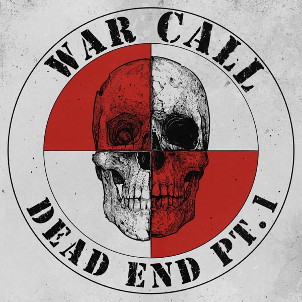 WarCall - Dead End Pt. 1 (2021)