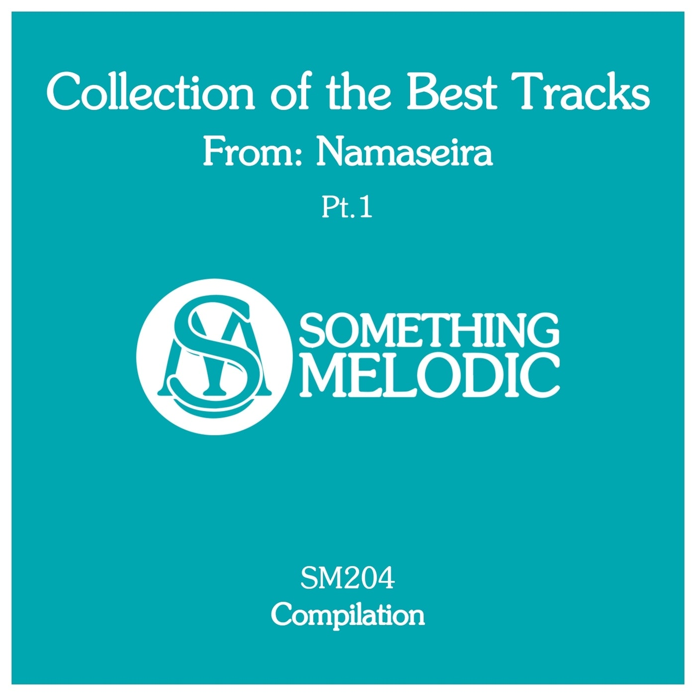 NAMASEIRA - Collection of the Best Tracks from  Namaseira, Pt. 1 (2021)