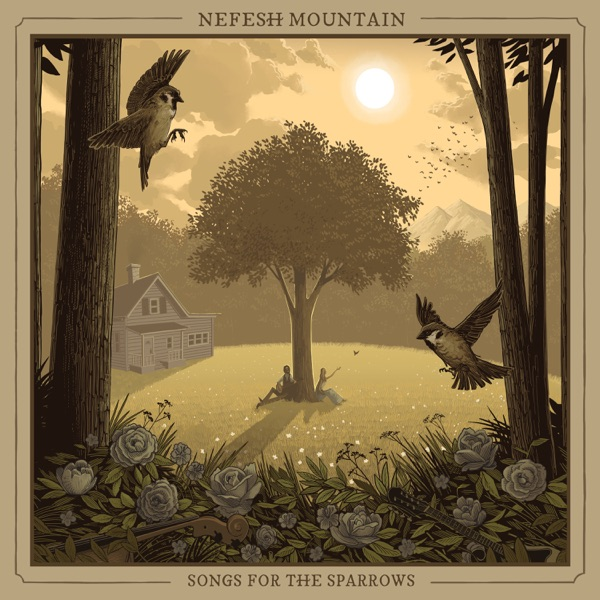 Nefesh Mountain - Songs For The Sparrows (2021)