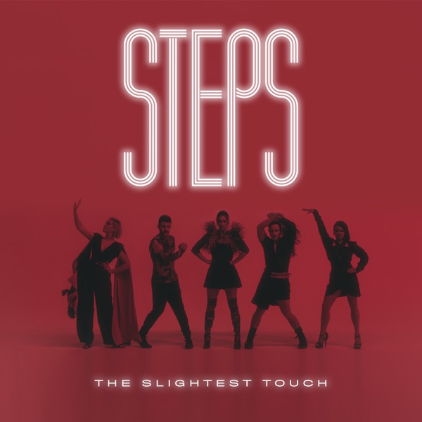 Steps - The Slightest Touch (2021)