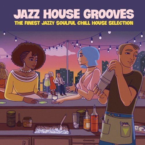 Various Performers - Jazz House Grooves (2021)
