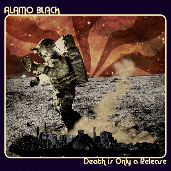Alamo Black - Death Is Only a Release (2021)