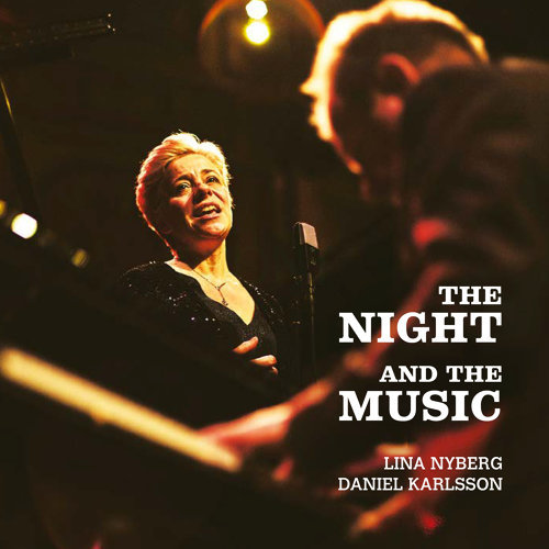 Lina Nyberg & Daniel Karlsson - The Night and the Music (2021)