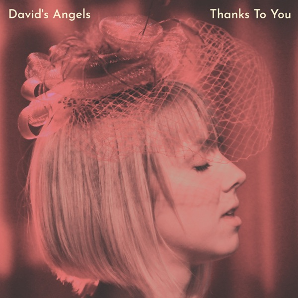 David's Angels - Thanks to You (2021)