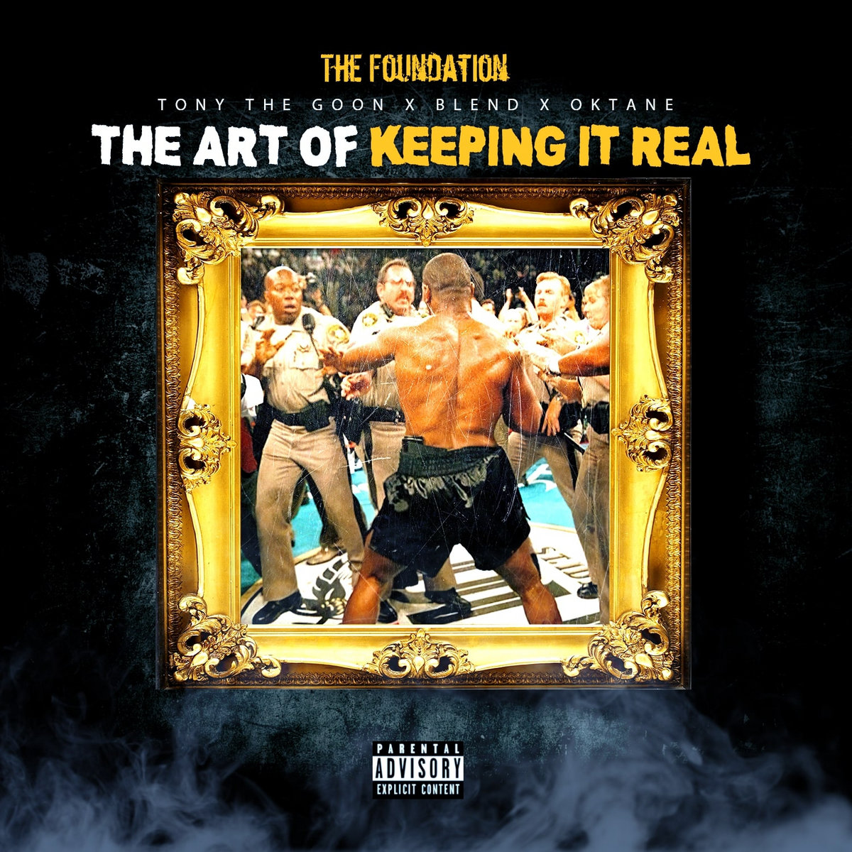 The Foundation - The Art Of Keeping It Real (2021)