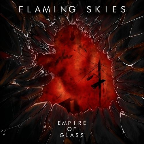 Flaming Skies - Empire of Glass (2021)