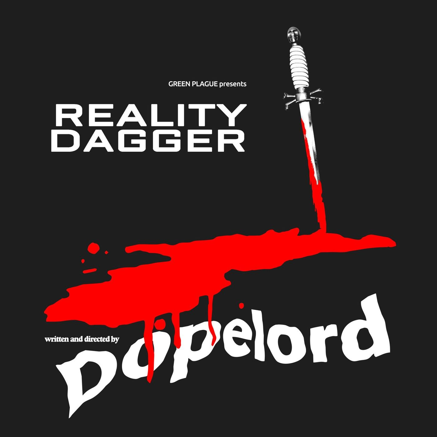 Dopelord - Reality Dagger (2021)