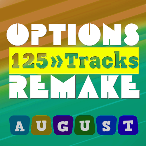 Various Performers - Options Remake 125 Tracks New August B (2021)