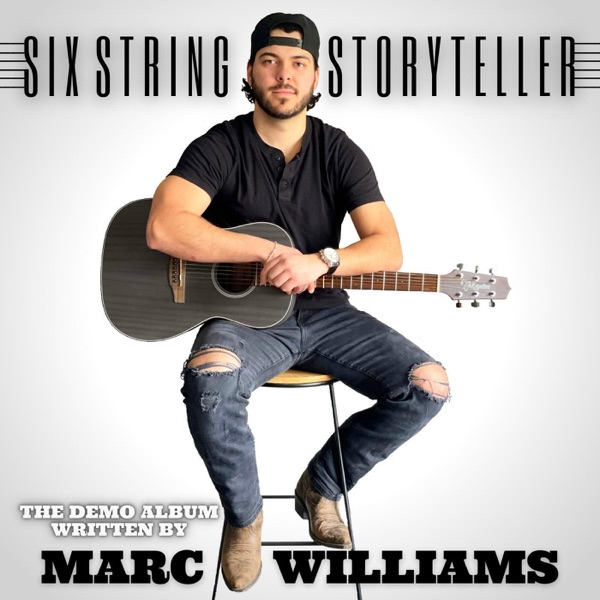 Marc Williams - Six String Storyteller: The Demo Album (2021)