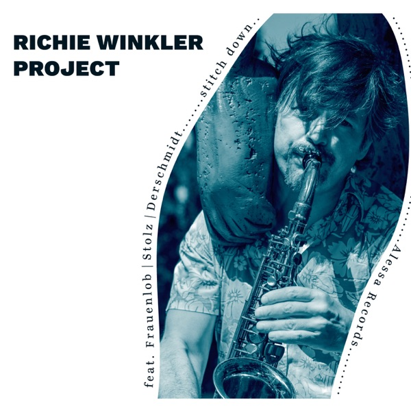 Richie Winkler Project - Stitch Down (2021)