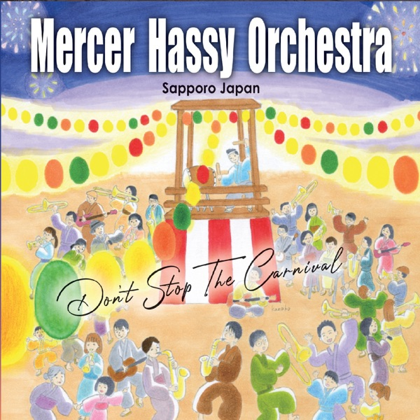 Mercer Hassy Orchestra - Dont Stop the Carnival (2021)