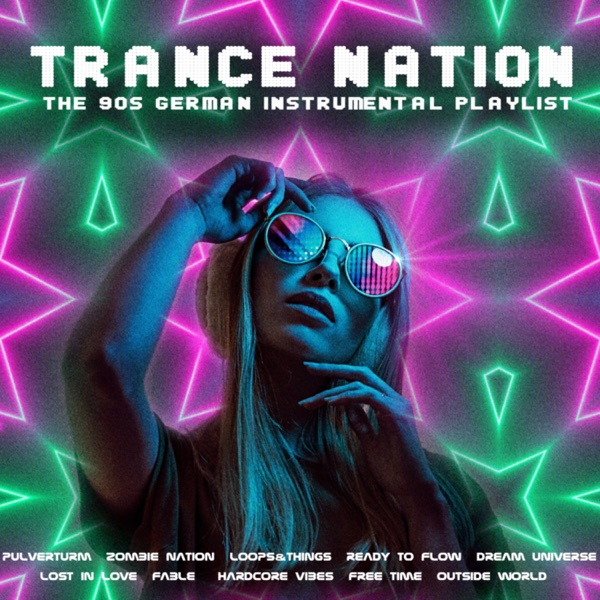 Various Performers - Trance Nation - The 90s German Instrumental Playlist (2021)