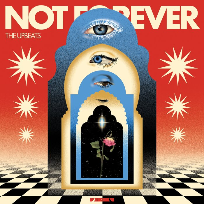 The Upbeats - Not Forever (2021)