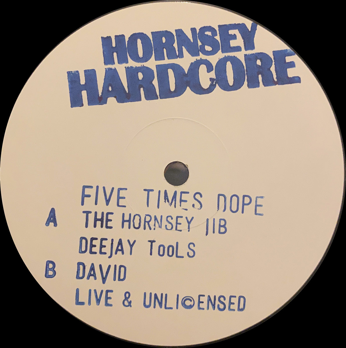 Hornsey Hardcore - Five Times Dope (2021)