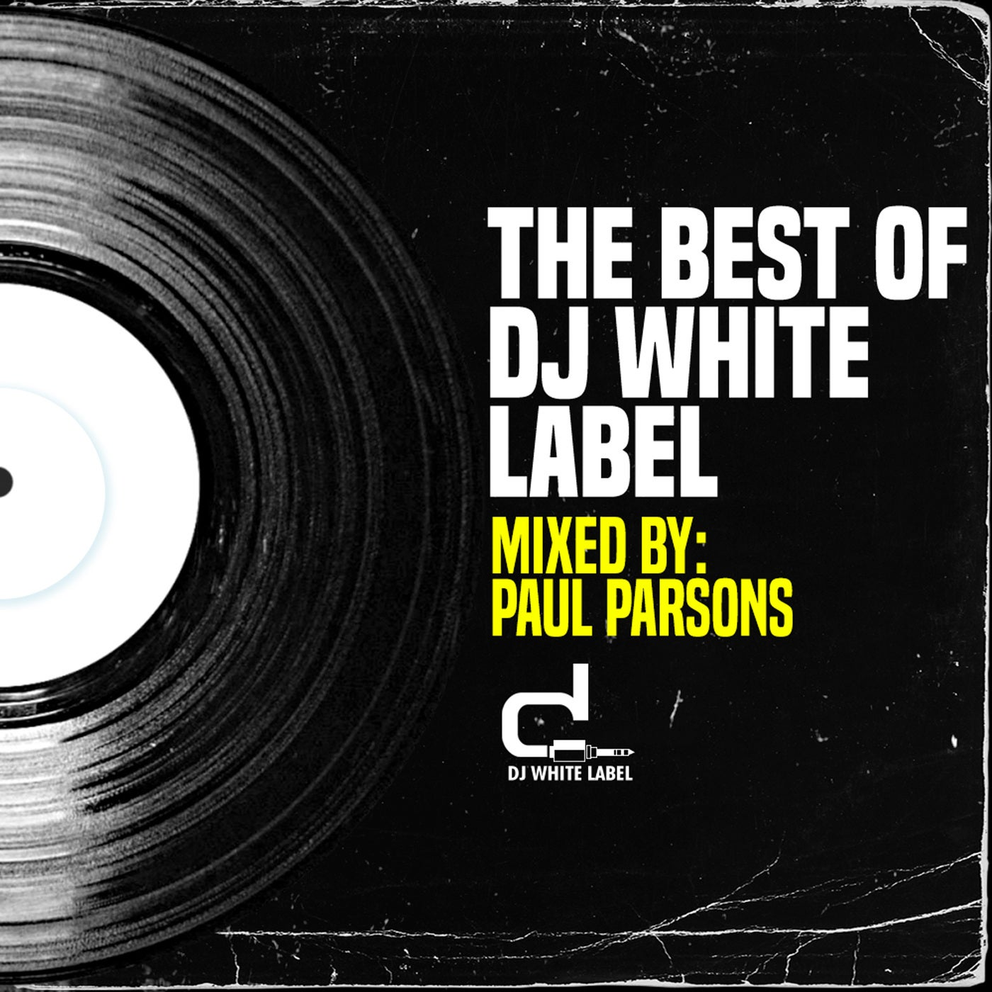 Mixed by Paul Parsons - The Best of DJ White Label Part 1 (2021)