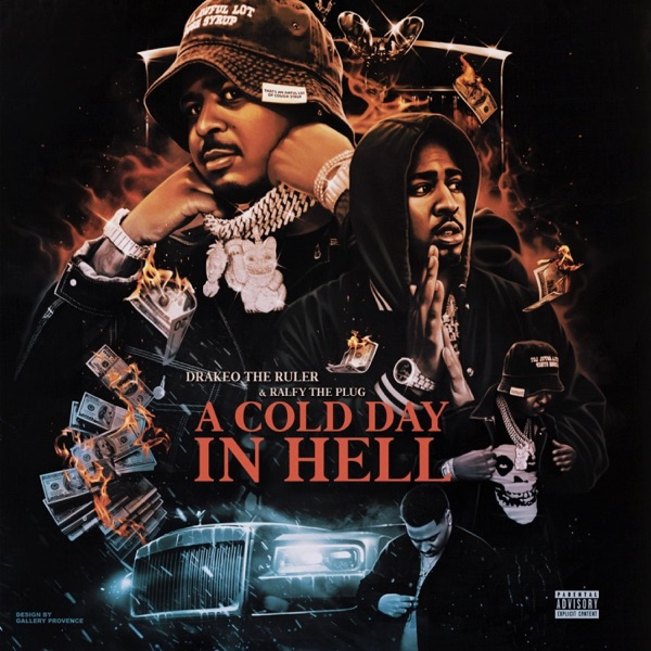 Drakeo The Ruler And Ralfy The Plug - A Cold Day In Hell (2021)